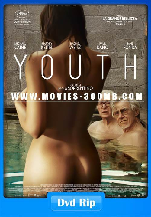 Youth 2015 Dvdrip 200Mb 480P 18 Adult Movie - Movies 300Mb-5331