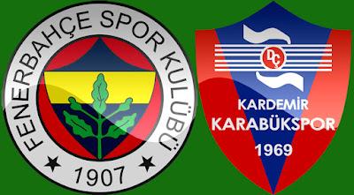 Spor, Spor Haberleri, Fenerbahçe, Karabükspor, Kardemir Karabükspor, BeinSports, Canlı İzle, Saat Kaçta, Maç Özeti,