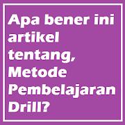 Metode Pembelajaran Drill Pelaksanaan dan Tujuan