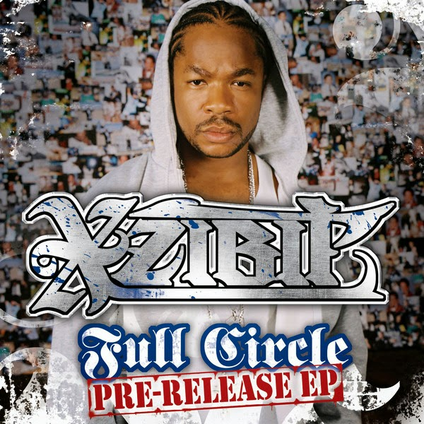 Xzibit - Full Circle - EP Cover