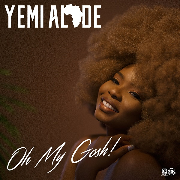 Yemi Alade - Oh My Gosh (2018) [Download]