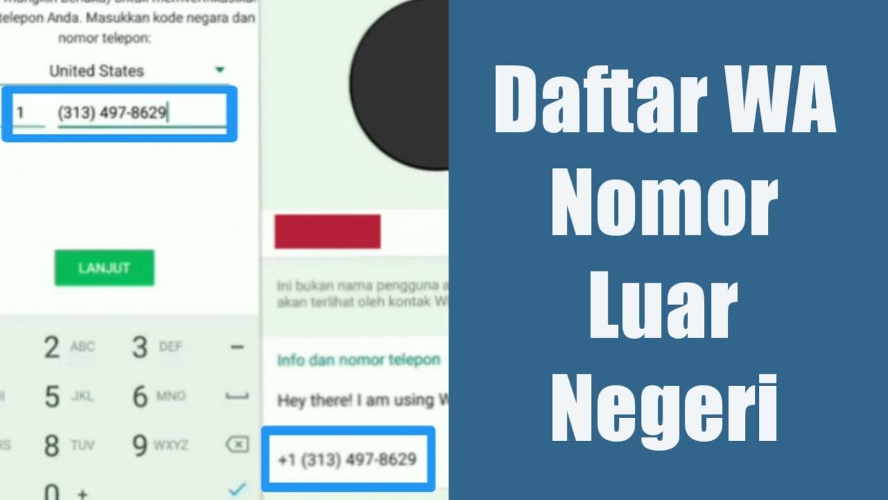 Trik Rahasia Daftar WhatsApp Dengan Nomor Luar Negeri