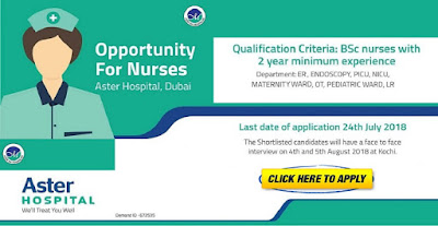 Staff Nurse Vacancy in Aster Hospital Dubai - Interview 4th and  5th August 2018 at Kochi