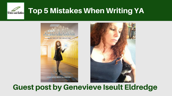 Top 5 Mistakes When Writing YA, guest post by Genevieve Iseult Eldredge