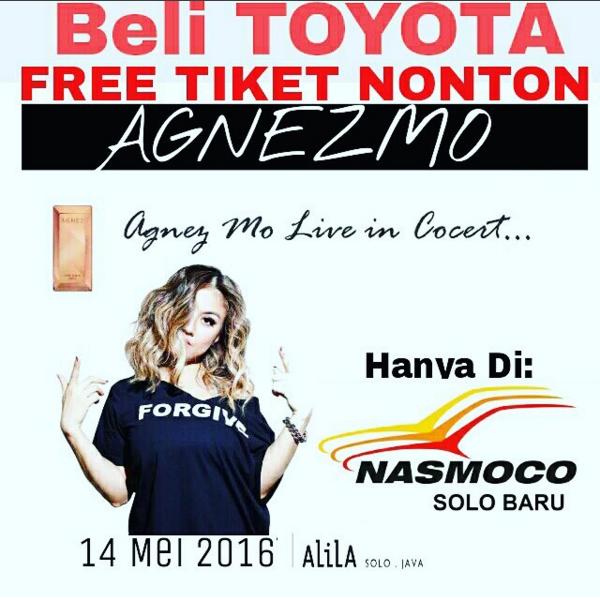 Beli Toyota Free Tiket Nonton Agnez Monica Di Solo