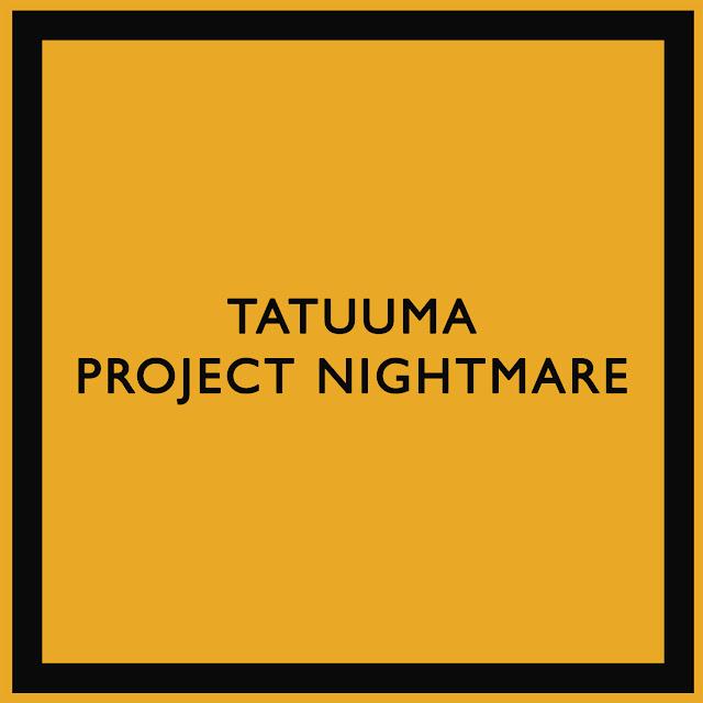 Tatuuma — Project Nightmare (Standart Edition) (2018)