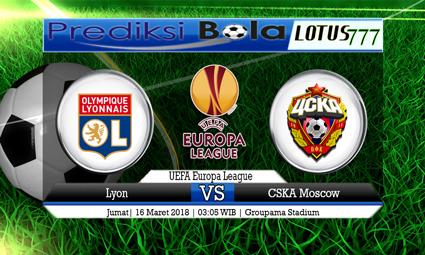 PREDIKSI  SKOR Lyon vs CSKA Moscow 16 Maret 2018