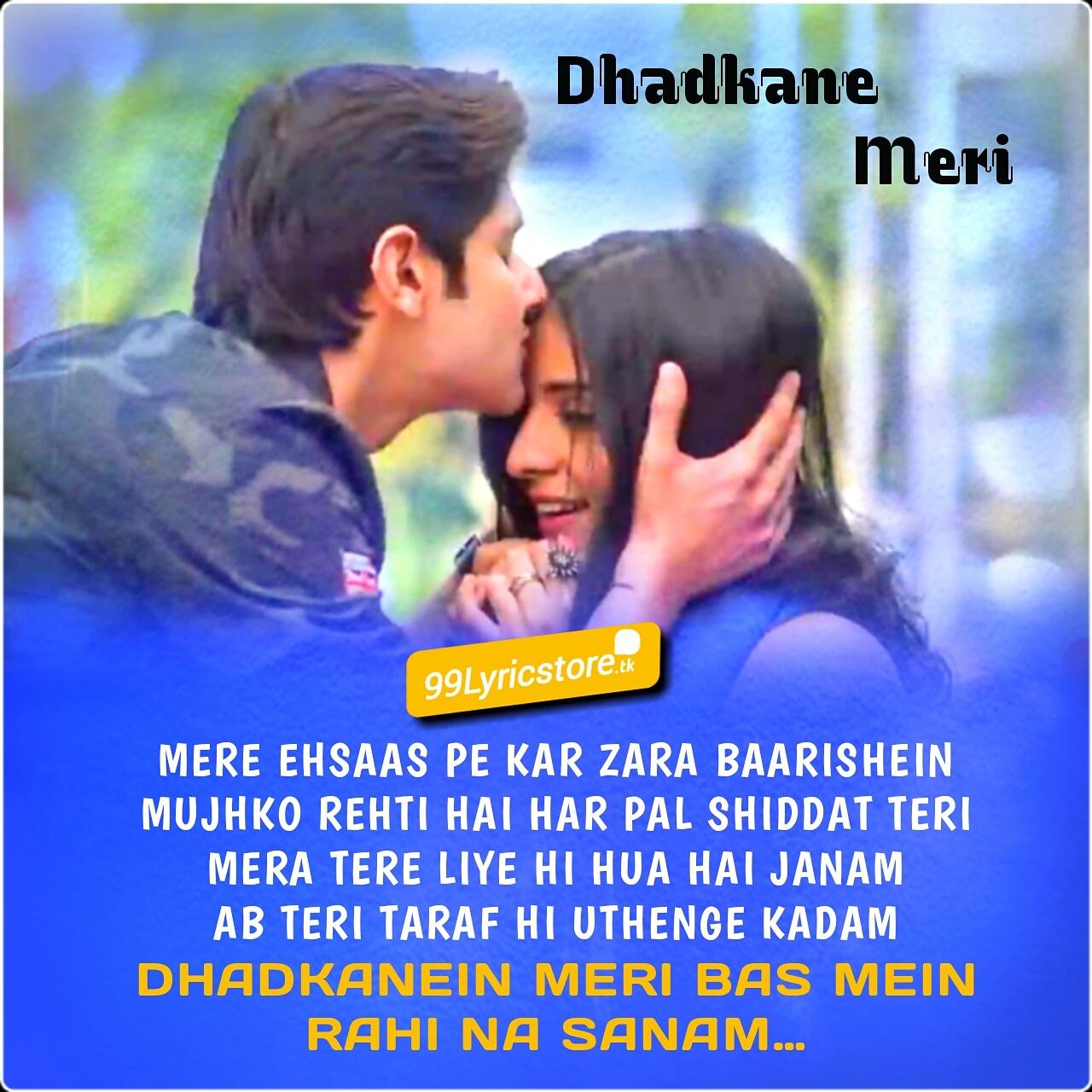 Dhadkane Meri Lyrics Yasser Desai Asees Kaur