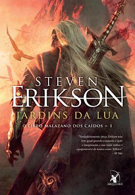 JARDINS DA LUA (Steven Erikson)
