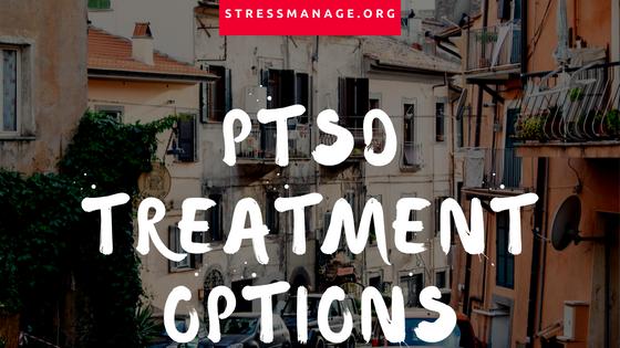 post traumatic stress disorder treatment options