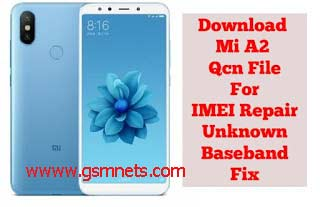 Mi A2 Qcn File For IMEI Repair Download - Gsm Solution Mobile