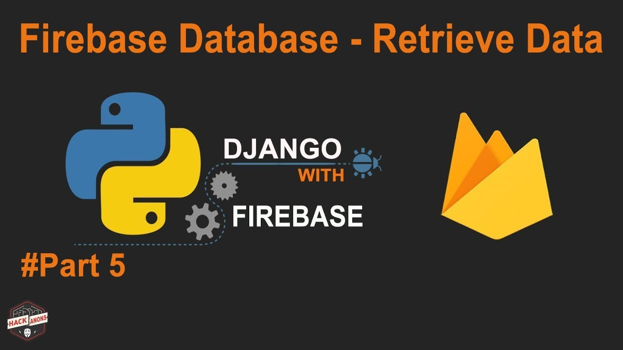 Python Django with Google Firebase Tutorial: Firebase Database ...