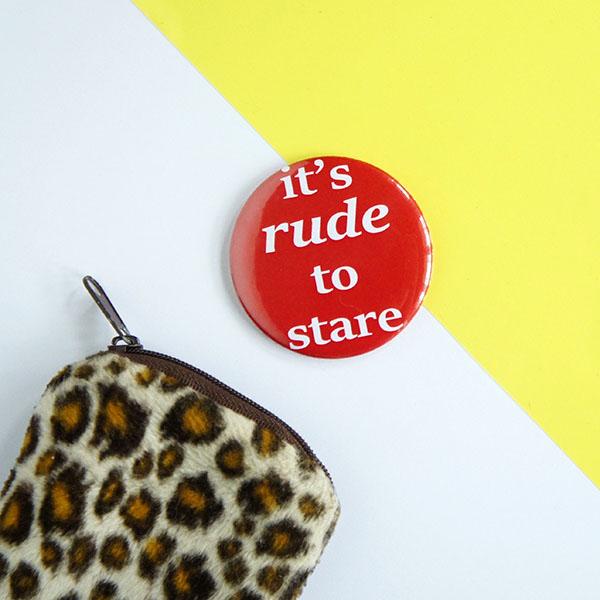 It's Rude To Stare Pocket Mirror, Feminist Pocket Mirror, Francesca Burke