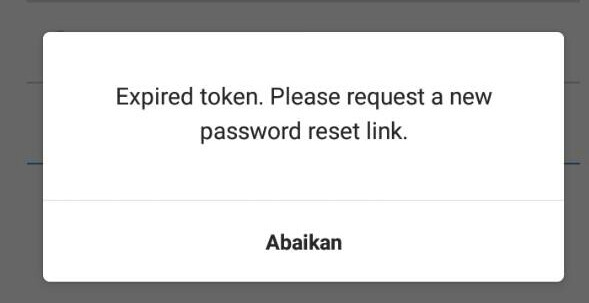 expired token please request a new password reset link instagram