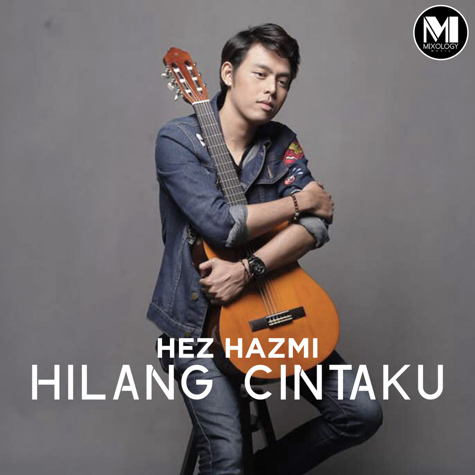 Hez Hazmi - Hilang Cintaku (Single) [iTunes Plus AAC M4A
