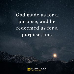 You Are Saved for a Purpose by Rick Warren
