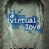 Review: A Virtual Love by Andrew Blackman