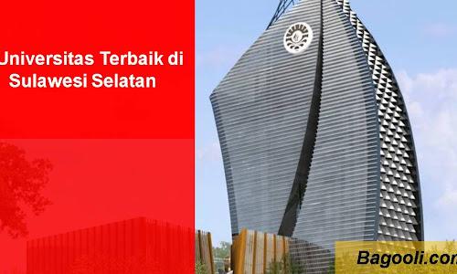 9 Universitas Terbaik di Sulawesi Selatan