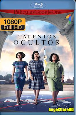 Talentos Ocultos (2016) [1080p BRRip] [Latino] [Google Drive] – By AngelStoreHD