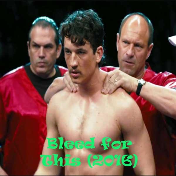 Bleed for This, Film Bleed for This, Bleed for This Synopsis, Bleed for This Trailer, Bleed for This Review, Download Poster Film Bleed for This 2016