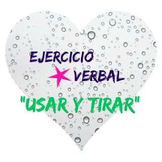 Ejercicio verbal. USAR Y TIRAR. Texto para completar con verbos