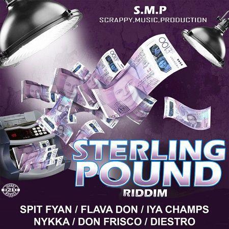 STERLING POUND RIDDIM (DANCEHALL) – 2018 – SCRAPPY MUSIC
