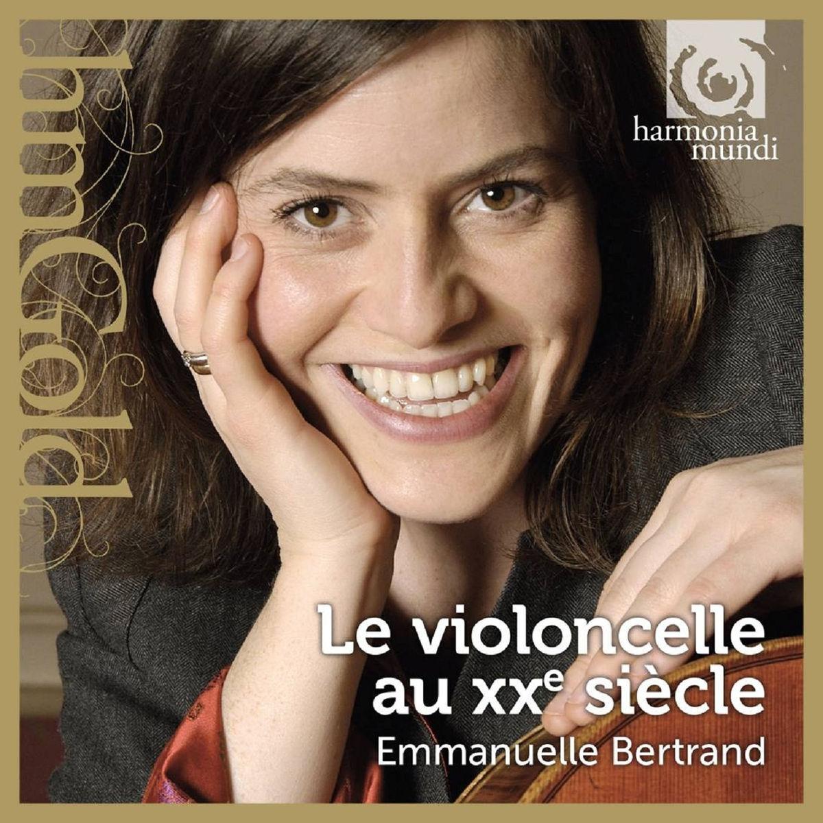 emmanuelle bertrand le violoncelle au xxe sicle - Bertrand Chamayou Mariage