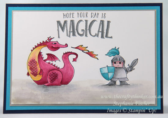 #thecraftythinker, #stampinup, #cardmaking, #rubberstamping, Magical Day, Dragon and slayer, Stampin' Up Australia Demonstrator Stephanie Fischer, Sydney NSW