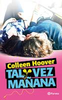 Tal vez mañana 1, Colleen Hoover