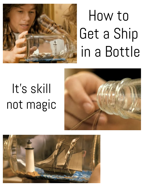 How to Get Ship in Bottle