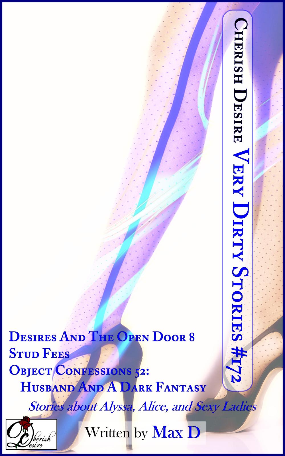 Cherish Desire: Very Dirty Stories #172, Max D, erotica