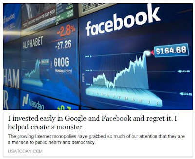 https://www.usatoday.com/story/opinion/2017/08/08/my-google-and-facebook-investments-made-fortune-but-now-they-menace/543755001/