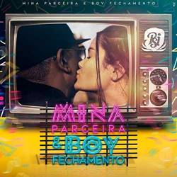 Baixar Música Mina Parceira E Boy Fechamento - Psirico Mp3