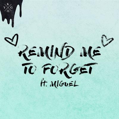 Arti Lirik Lagu Kygo - Remind Me To Forget