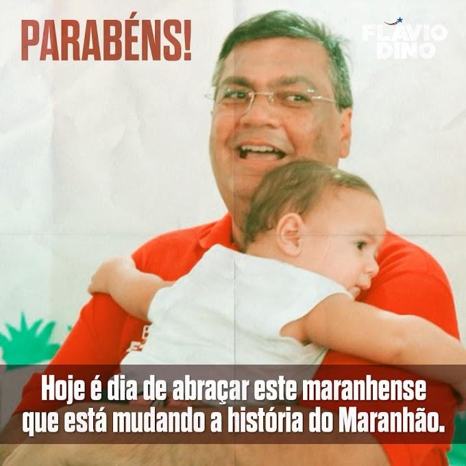 Um abraço ao aniversariante do Dia, Governador Flávio Dino.