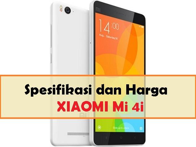 Spesifikasi Xiaomi Mi 4i dan Harga