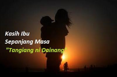 "Lirik Lagu Batak Populer ""Tangiang ni Dainang"""