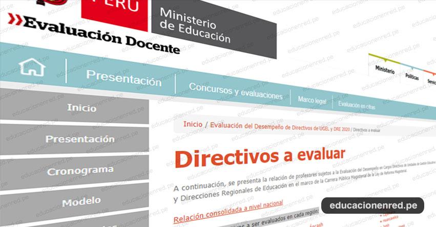 MINEDU: Lista de Directivos a Evaluar - Evaluación del Desempeño en Cargos Directivos de UGEL y DRE 2020 - www.minedu.gob.pe