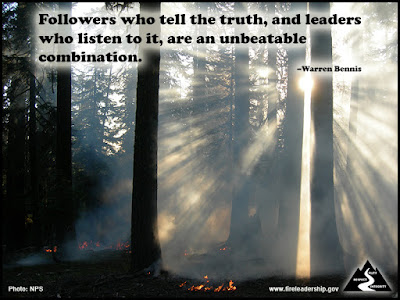 Followers who tell the truth, and leaders who listen to it, are an unbeatable combination. - Warren Bennis (Sun shining through the smoke of a forest fire)