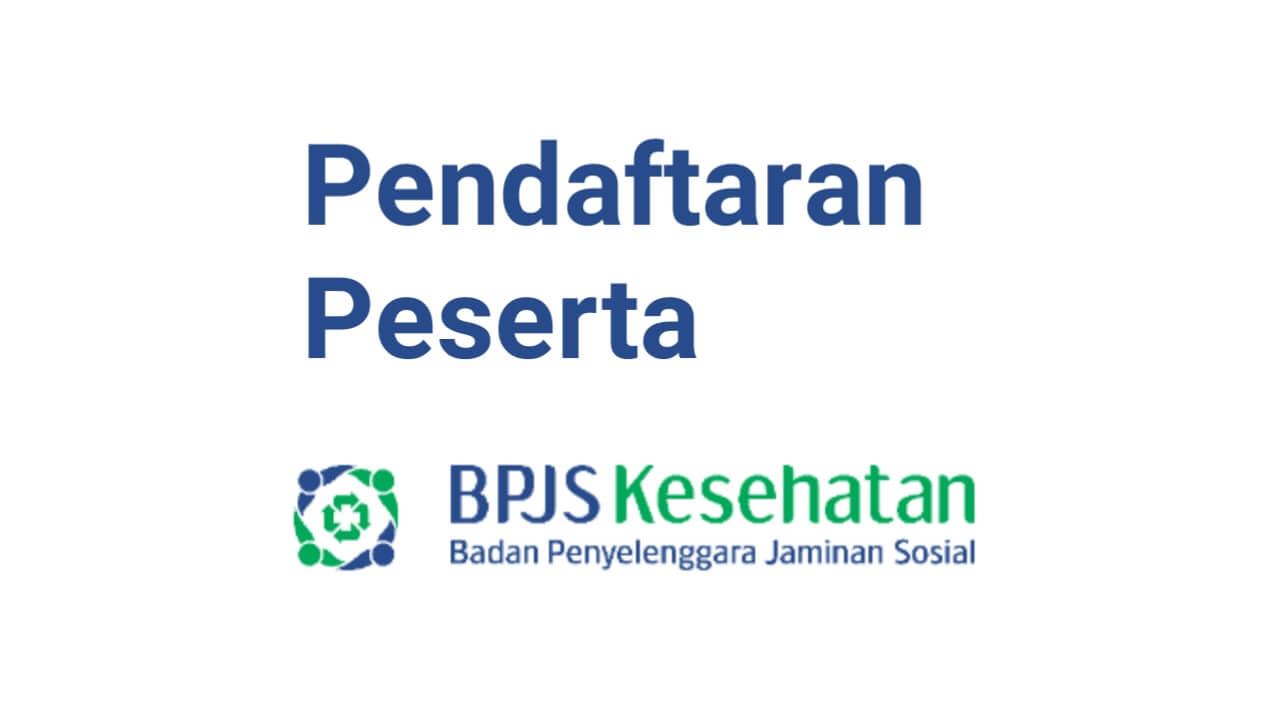 Cara Mendaftar BPJS Kesehatan