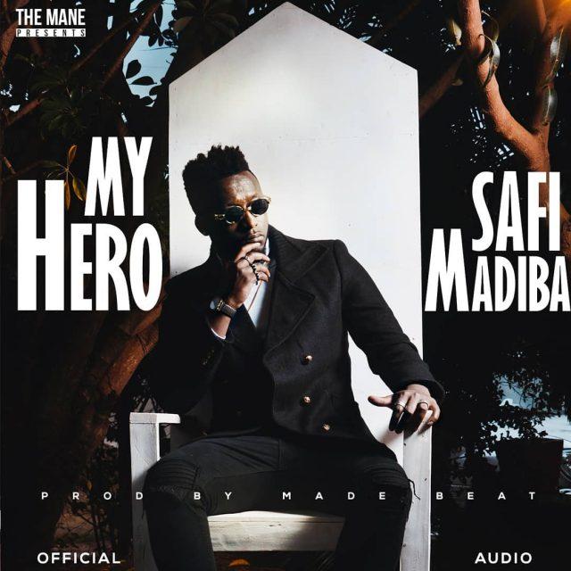 Safi Madiba - My Hero