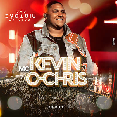 MC Kevin o Chris - Evoluiu