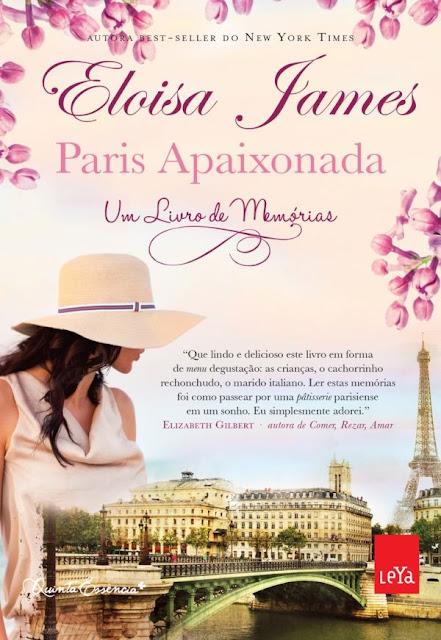 Paris Apaixonada Um livro de memórias - Eloisa James