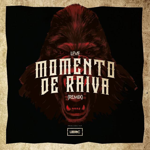 """Os mineiros do grupo Leve lançam o remix da musica """"Momento de Raiva"""", produzida pelo Leopac CN"""