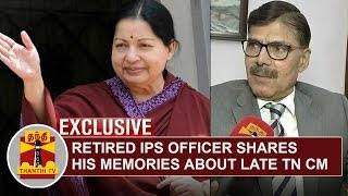 FULL INTERVIEW | Retired IPS Officer K.Vijay Kumar shares his memories about Late TN CM Jayalalithaa