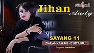 download mp3 lagu Sayang 11 Jihan Audy