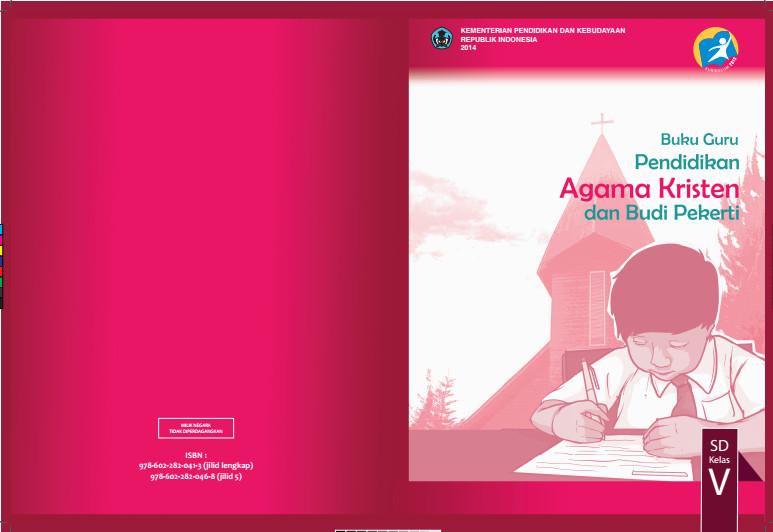 Download Gratis Buku Guru Pendidikan Agama Kristen dan Budi Pekerti Kelas 5 SD Kurikulum 2013 Format PDF