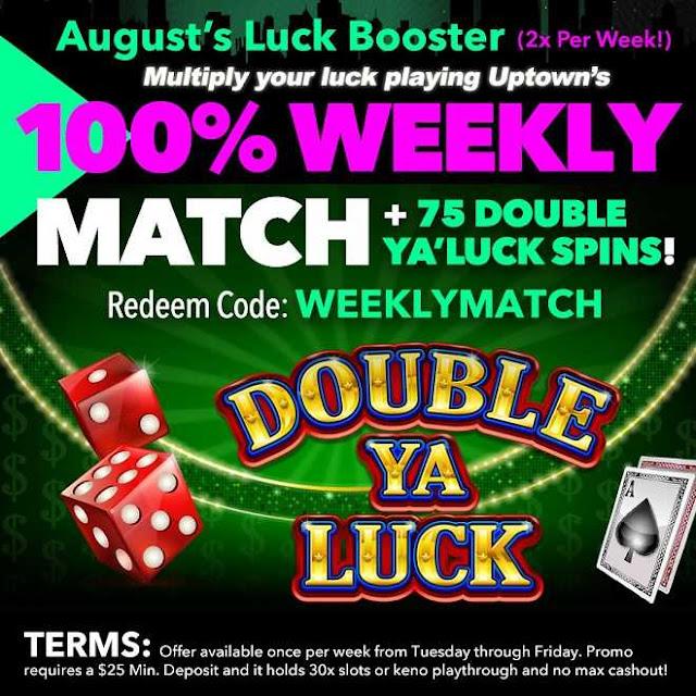 Uptown Aces casino weekly match bonus