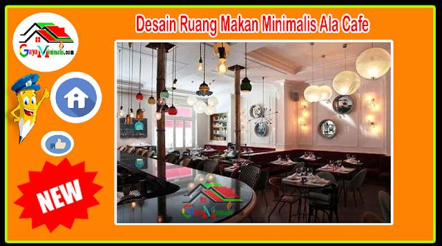 Desain Ruang Makan Minimalis Ala Cafe