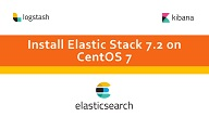 Install Elastic Stack 7.2 on CentOS 7